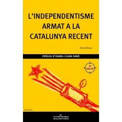 Llibre L'independentisme armat a la Catalunya recent