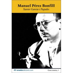 Llibre Manuel Pérez Bonfill. Resum biogràfic