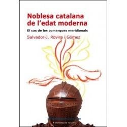 Llibre Noblesa catalana de l'edat moderna. El cas de les comarques meridionals