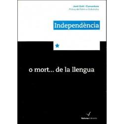 """Llibre """"independència o mort de la llengua"""""""