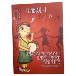 Llibre Flabiol 1. Cançons i melodies per a flabiol i tamborí mans petites