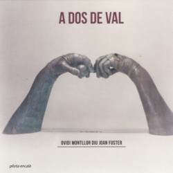 CD A dos de val - Ovidi Montllor diu Joan Fuster