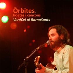 CD  Òrbites, poetes i cançons. VerdCel al BarnaSants