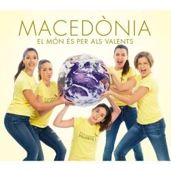 """CD Macedònia """"El món és per als valents"""""""