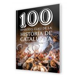 """Llibre """"100 episodis clau de la història de Catalunya"""""""