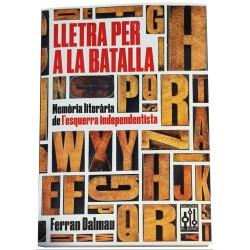Llibre Lletra per a la batalla - Memòria literària de l'esquerra independentista
