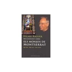 Llibre  Els monjos de Montserrat- Qui son, que fan i com viuen
