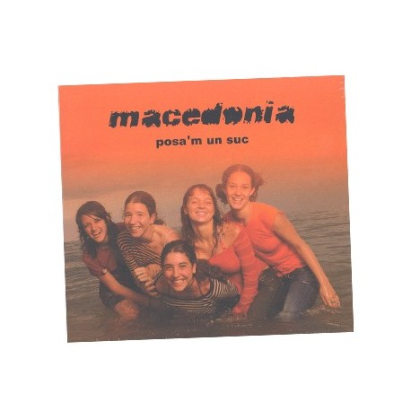 CD Macedonia - Posa'm un suc
