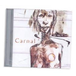 CD Carnal - Què hem de fer?