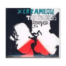 Doble CD Xerramequ Tiquismiquis - Obrador