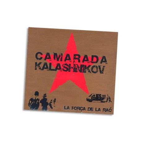 CD Kamarada Kalashinikov - La força de la raó