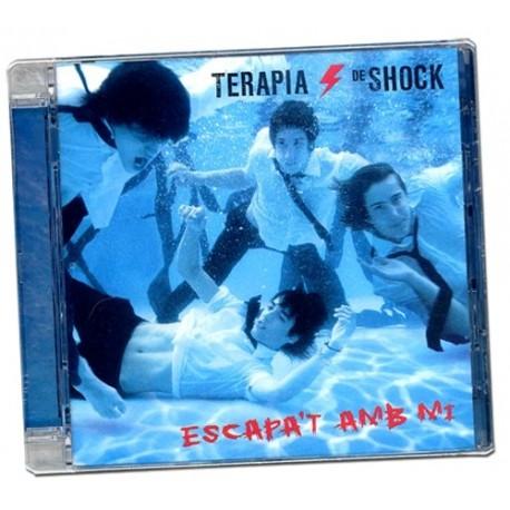 CD Teràpia de Shock Escapa't amb mi