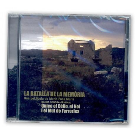 CD Quico el Célio, el Noi i el mut de Ferreries - BSO La batalla de la memòria
