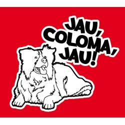Samarreta Jau, Coloma, jau!