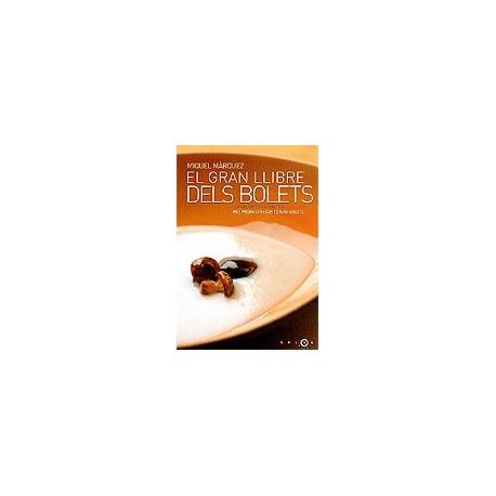 Llibre El gran llibre dels bolets. 100 receptes essencials per preparar i conservar bolets
