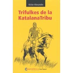 Llibre Trifulkes de la KatalanaTribu