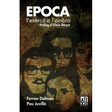 Llibre EPOCA, l'exèrcit a l'ombra
