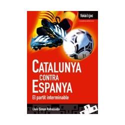 Llibre Catalunya contra Espanya. El partit interminable