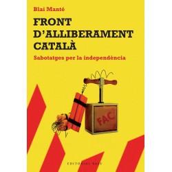 LLibre Front d'Alliberament de Catalunya. Sabotatges per la independència