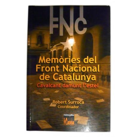 Llibre Memòries del Front Nacional de Catalunya. Cavalcant damunt l'estel