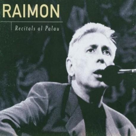 CD Raimon - Recitals al Palau
