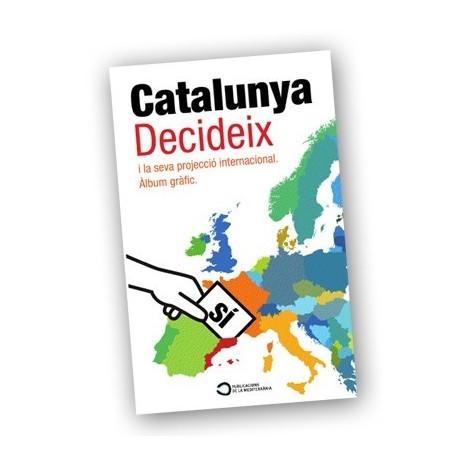 Llibre CATALUNYA DECIDEIX i la seva projecció internacional - àlbum gràfic