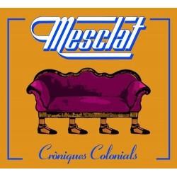 CD Mesclat - Cròniques colonials