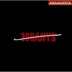 CD Aramateix - 300 anys