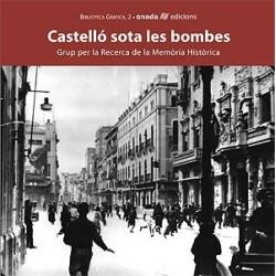 Llibre Castelló sota les bombes