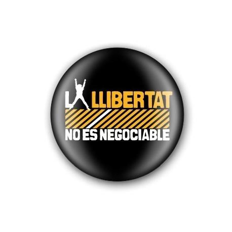 Xapa La llibertat no és negociable