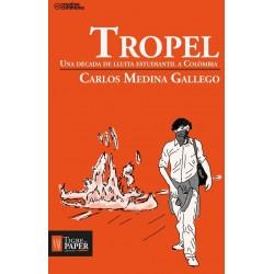 Llibre Tropel. Una dècada de lluita estudiantil a Colòmbia