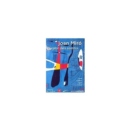 Joan Miró. Els colors dels somnis