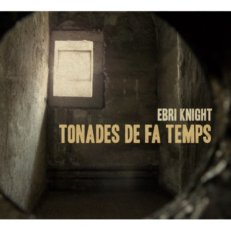 CD Ebri Knight Tonades de fa temps