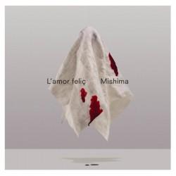 CD Mishima L'amor feliç