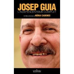 Llibre Josep Guia. L'independentisme complet de Núria Cadenes