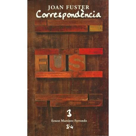 Llibre Correspondència Joan Fuster 3: ERNEST MARTÍNEZ FERRANDO