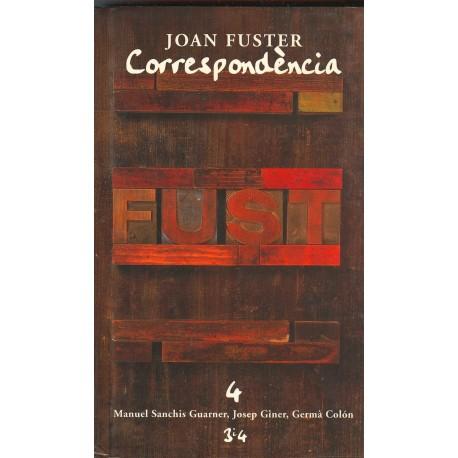 Llibre Correspondència Joan Fuster 4: MANUEL SANCHIS GUARNER, JOSEP GINER, GERMÀ COLÓN