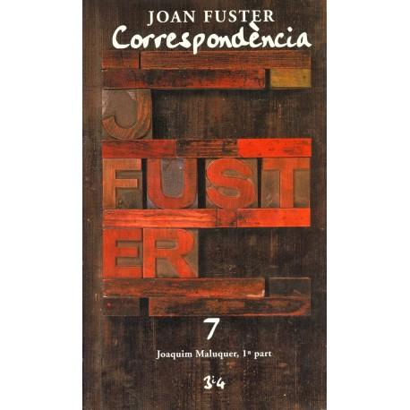 Llibre Correspondència Joan Fuster 7: JOAQUIM MALUQUER, 1ª PART