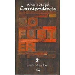 Llibre Correspondència Joan Fuster 8: JOAQUIM MALUQUER, 2ª PART