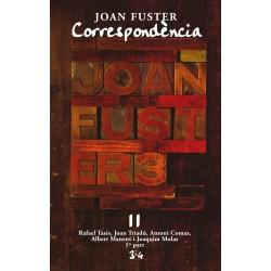 Llibre Correspondència Joan Fuster 11: RAFAEL TASIS, JOAN TRIADÚ, ANTONI COMAS, ALBERT MANENT I JOAQUIM MOLAS, 1ª PART