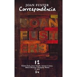 Llibre Correspondència Joan Fuster 12: RAFAEL TASIS, JOAN TRIADÚ, ANTONI COMAS, ALBERT MANENT I JOAQUIM MOLAS, 2ª PART