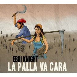 "CD Ebri Knight – ""La Palla Va Cara"""
