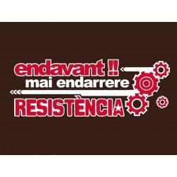 Samarreta Endavant! Mai endarrere. Resistència