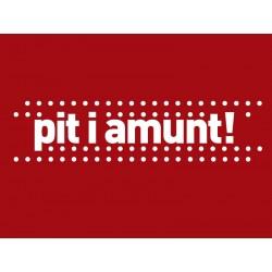 Samarreta Pit i amunt!