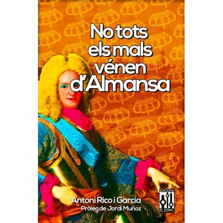 Llibre No tots els mal vénen d'Almansa