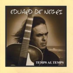 CD Eduard de Negri - Temps al temps