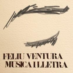 CD Feliu Ventura - Música i Lletra