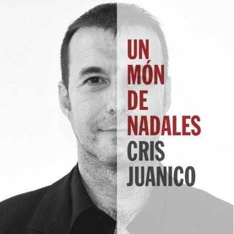 CD Cris Juanico - Un món de nadales