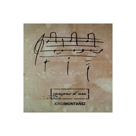 CD Jordi Montañez - Cançons d'ara