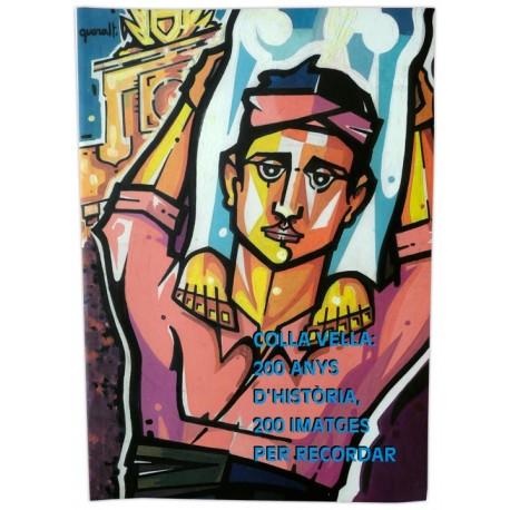 Llibre 200 imatges de la Colla Vella dels Xiquets de Valls